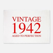 VINTAGE 1942 aged to perfection-red 300 5'x7'Area