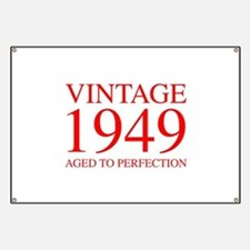 VINTAGE 1949 aged to perfection-red 300 Banner