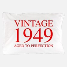 VINTAGE 1949 aged to perfection-red 300 Pillow Cas