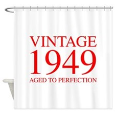 VINTAGE 1949 aged to perfection-red 300 Shower Cur