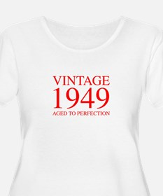VINTAGE 1949 aged to perfection-red 300 Plus Size