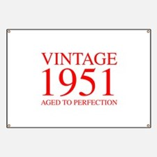 VINTAGE 1951 aged to perfection-red 300 Banner