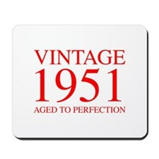 VINTAGE 1951 aged to perfection-red 300 Mousepad