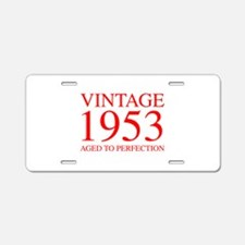 VINTAGE 1953 aged to perfection-red 300 Aluminum L