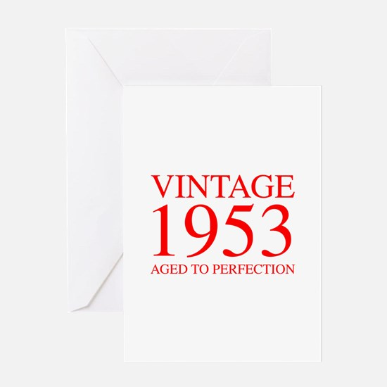 VINTAGE 1953 aged to perfection-red 300 Greeting C