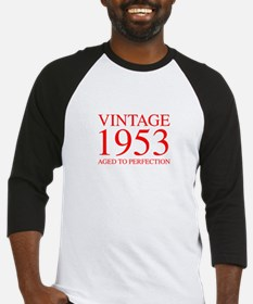 VINTAGE 1953 aged to perfection-red 300 Baseball J