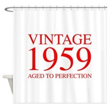 VINTAGE 1959 aged to perfection-red 300 Shower Cur