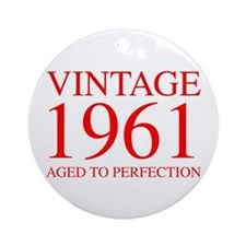 VINTAGE 1961 aged to perfection-red 300 Ornament (