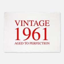 VINTAGE 1961 aged to perfection-red 300 5'x7'Area