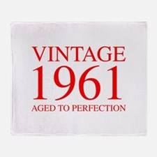 VINTAGE 1961 aged to perfection-red 300 Throw Blan