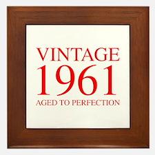VINTAGE 1961 aged to perfection-red 300 Framed Til