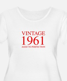 VINTAGE 1961 aged to perfection-red 300 Plus Size