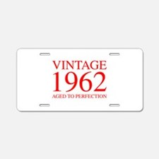 VINTAGE 1962 aged to perfection-red 300 Aluminum L