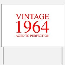 VINTAGE 1964 aged to perfection-red 300 Yard Sign