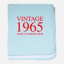 VINTAGE 1965 aged to perfection-red 300 baby blank