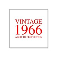 VINTAGE 1966 aged to perfection-red 300 Sticker