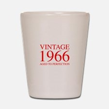 VINTAGE 1966 aged to perfection-red 300 Shot Glass