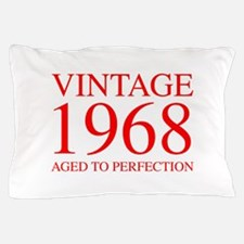 VINTAGE 1968 aged to perfection-red 300 Pillow Cas