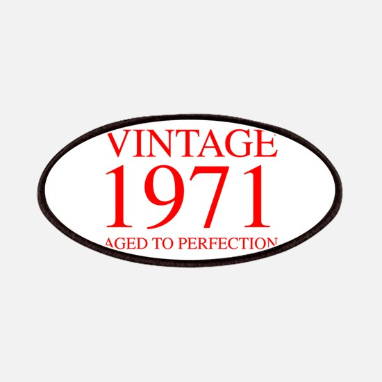 VINTAGE 1971 aged to perfection-red 300 Patch