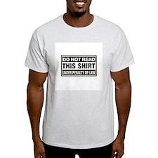 Do Not Read Shirt Under Penal T-Shirt