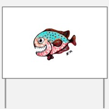 toothy2 Yard Sign
