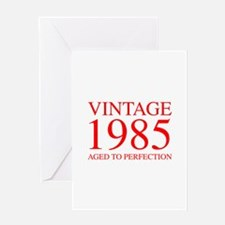VINTAGE 1985 aged to perfection-red 300 Greeting C
