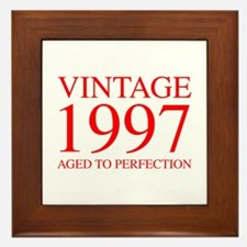 VINTAGE 1997 aged to perfection-red 300 Framed Til