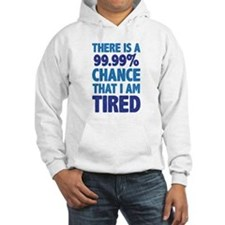 There is a 99.99% chance that I Hoodie