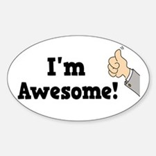 I'm Awesome Oval Decal