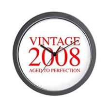 VINTAGE 2008 aged to perfection-red 300 Wall Clock