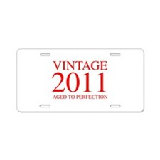 VINTAGE 2011 aged to perfection-red 300 Aluminum L