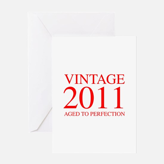 VINTAGE 2011 aged to perfection-red 300 Greeting C