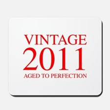 VINTAGE 2011 aged to perfection-red 300 Mousepad
