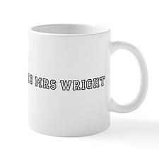 Hello My Name is Mrs Wright Coffee Mug