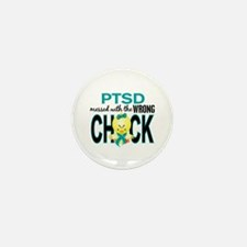 PTSD MessedWithWrongChick1 Mini Button (10 pack)