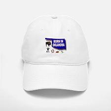 OKLAHOMA BORN Baseball Baseball Baseball Cap