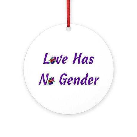 Love Has No Gender Ornament (Round)