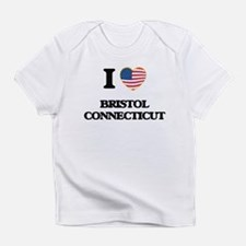I love Bristol Connecticut Infant T-Shirt