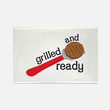 Grilled and Ready Magnets