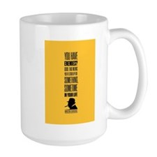 You have enemies? Good Winston Churchill Insp Mugs