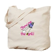Show Me The Grill Tote Bag
