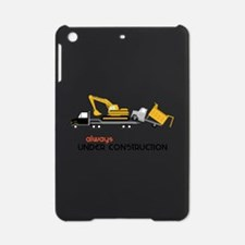 Always Under Construction iPad Mini Case