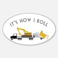 It's How I Roll Decal