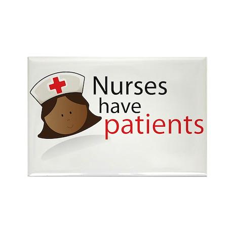 Nurses have patients Rectangle Magnet (10 pack)