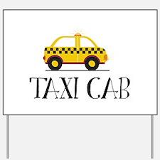 Taxi Cab Yard Sign
