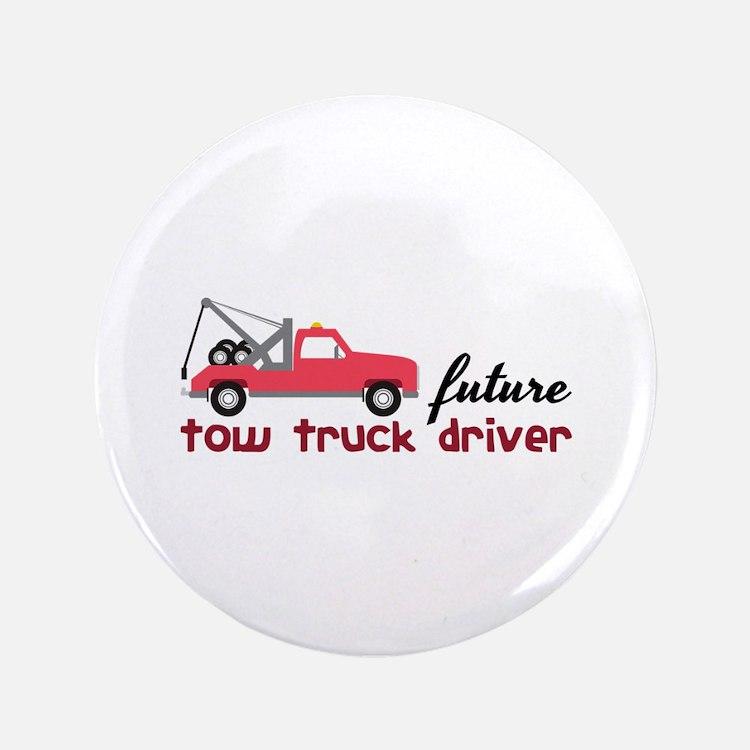 Future Tow Truck Dreiver Button