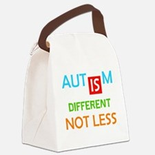 Autism Is Different Not Less Canvas Lunch Bag