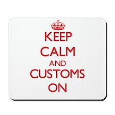 Customs Mousepad