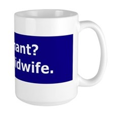 Get a Midwife Mug