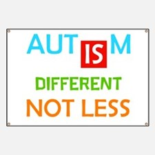 Autism Is Different Not Less Banner